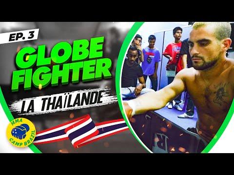 GLOBE FIGHTER I EPISODE 03 I La Thaïlande