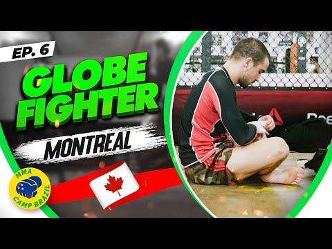 GLOBE FIGHTER I EPISODE 06 I Montréal